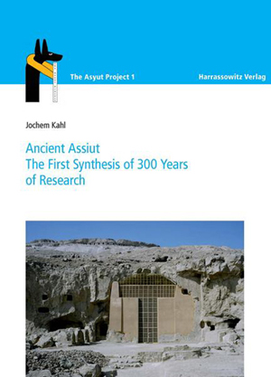 Proceedings of the International Conference held at the University of Sohag, 10th -11thy of October, 2009:  (Article Abstracts 10) Jochem Kahl, Asyuit and the Asyut Project