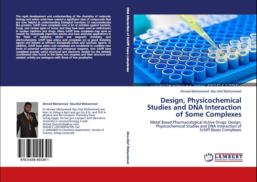 Design, Physicochemical Studies and DNA Interaction of Some Complexes