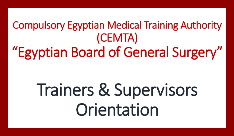 Supervision of Egyptian Board of General Surgery