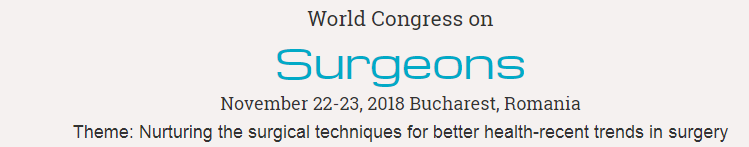 World Congress on Surgeons  November 22-23, 2018 Bucharest, Romania