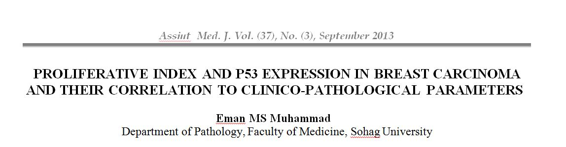 PROLIFERATIVE INDEX AND P53 EXPRESSION IN BREAST CARCINOMA AND THEIR CORRELATION TO CLINICO-PATHOLOGICAL PARAMETERS