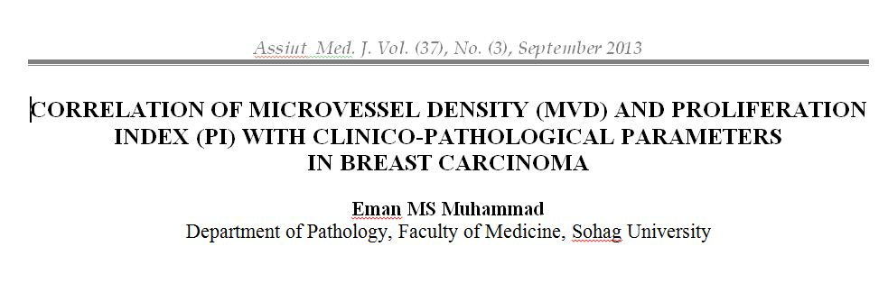 Correlation of Microvessel density (MVD) and Proliferation Index (PI) with Clinico-pathological Parameters in Breast Carcinoma