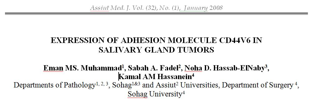 Expression of Adhesion Molecule CD44v6 in Salivary Gland Tumors