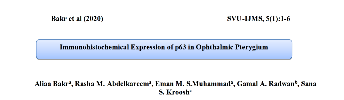 Immunohistochemical Expression of p63 in Ophthalmic Pterygium.