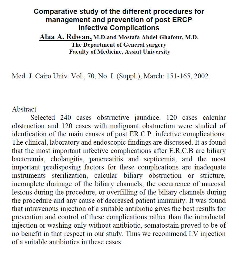 COMPARATIVE STUDY OF DIFFERENT PROCEDURES FOR MANAGEMENT AND PREVENTION OF POST ERCP INFECTIVE COMPLICATIONS?.