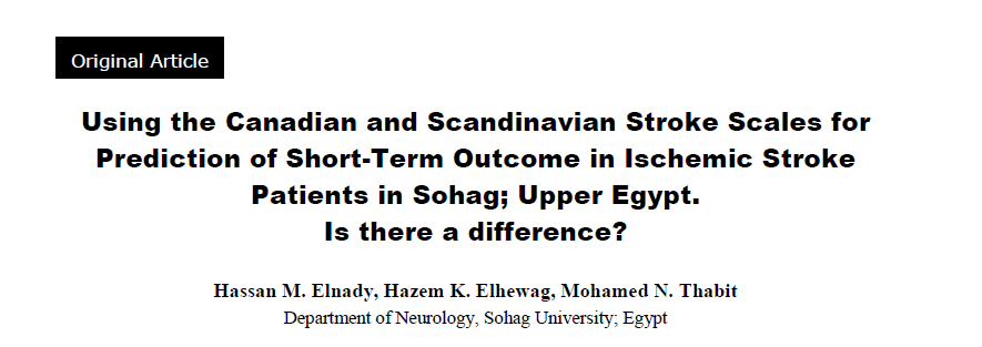 Using the Canadian and Scandinavian Stroke Scales for prediction of short-term outcome in ischemic stroke patients in Sohag, Upper Egypt. Is there a difference?