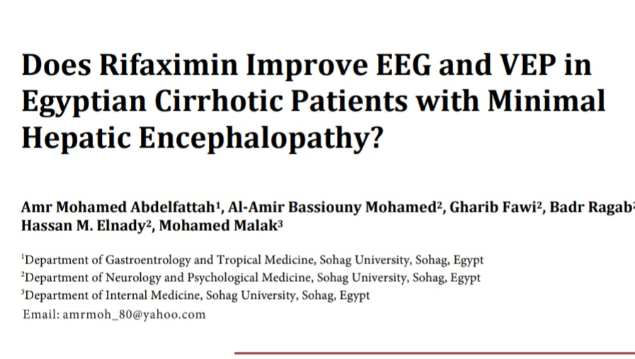 Does Rifaximin Improve EEG and VEP in  Egyptian Cirrhotic Patients with Minimal  Hepatic Encephalopathy?