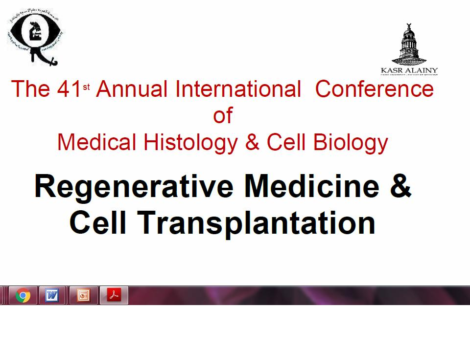 The 41st Annual International Conference of Medical Histology & Cell Biology